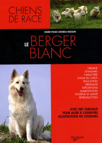 Marie-Paule Daniels-Moulin - Le Berger blanc.