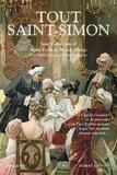 Marie-Paule de Weerdt-Pilorge et Marc Hersant - Tout Saint-Simon.