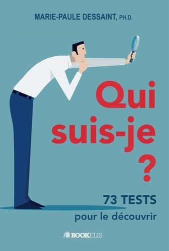 Qui suis-je ?. Et l'autre ? 73 tests pour le découvrir...
