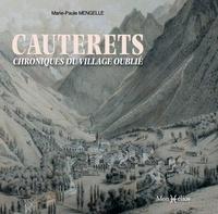 Marie-Paule Mengelle - Cauterets - Chroniques du village oublié.