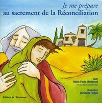 Marie-Paule Mordefroid - Je me prépare au sacrement de la Réconciliation.