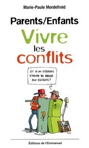 Parents/Enfants - Vivre les conflits.pdf