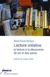 Marie-Paule Richard - Lecture créative - La lecture à la découverte de soi et des autres.
