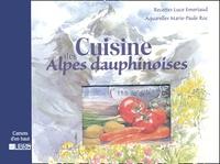 Marie-Paule Roc et Luce Emeriaud - Cuisine des Alpes dauphinoises.