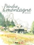 Marie-Paule Roc - Peindre la montagne.