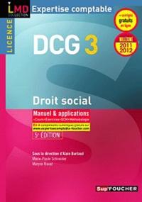 Marie-Paule Schneider et Maryse Ravat - Droit social DCG 3 - Manuel & applications.