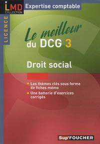 Marie-Paule Schneider et Maryse Ravat - Droit social - Le meilleur du DCG 3.
