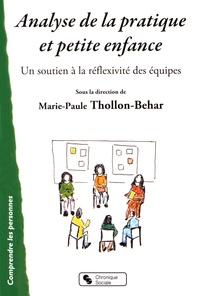 Ebooks magazines téléchargements gratuits Analyse de la pratique et petite enfance  - Soutenir la réflexivité des équipes par Marie-Paule Thollon-Behar 9782367171920 ePub PDB PDF
