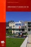 Marie-Paule Thomas - Urbanisme et mode de vie - Enquête sur les choix résidentiels des familles en Suisse.