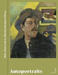 Marie-Paule Vial - Autoportraits - Chefs d'oeuvre de la collection du musée d'Orsay.