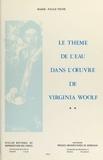 Marie-Paule Vigne - Le thème de l'eau dans l'ouvre de Virginia Woolf (2).