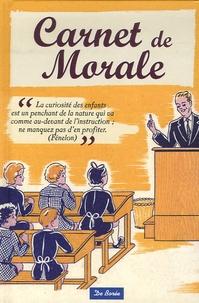 Marie-Paule Zierski et Henri Mérou - Carnet de Morale.
