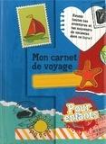 Marie-Paule Zierski - Mon carnet de voyage - Pour enfants.