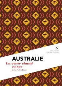 Marie-Pauline Desset - Australie - Un coeur chaud et sec.