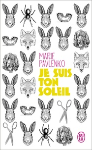 Marie Pavlenko - Je suis ton soleil.