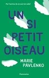 Marie Pavlenko - Un si petit oiseau.