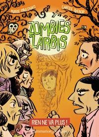 Marie Pavlenko et Carole Trébor - Zombies zarbis Tome 2 : Rien ne va plus !.