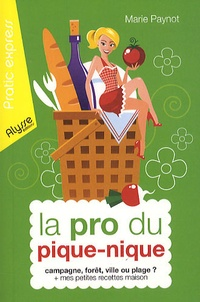 Marie Paynot - La pro du pique-nique.