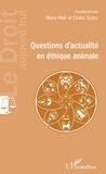 Marie Pelé et Cédric Sueur - Questions d'actualité en éthique animale.