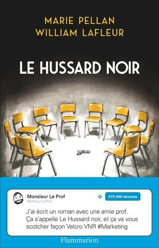 Le hussard noir - Marie Pellan, William Lafleur - Format PDF - 9782081440081 - 13,99 €
