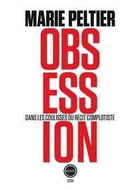 Obsession - Dans les coulisses du récit complotiste.pdf