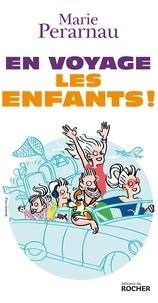 Philippe Chauvet - En voyage les enfants !.
