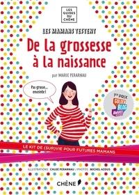 Marie Pérarnau - Les mamans testent : de la grossesse à la naissance.
