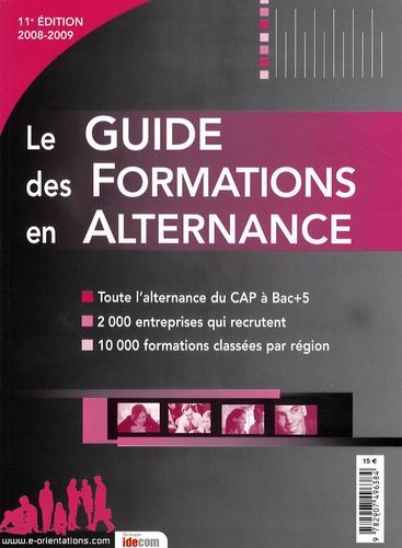 Marie Perreux et Magali Cressy - Le guide des formations en alternance 2008-2009.