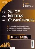 Marie Perreux et Magali Cressy - Le guide des métiers et compétences 2008-2009.