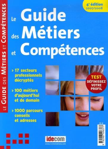 Marie Perreux et Magali Cressy - Le Guide des Métiers et Compétences.