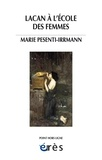 Marie Pesenti-Irrmann - Lacan à l'école des femmes.