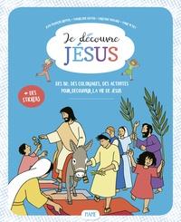 Marie Petiet et Christine Ponsard - Je découvre Jésus.