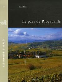 Marie-Philippe Scheurer et Emmanuel Fritsch - Le pays de Ribeauvillé.