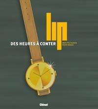 Marie-Pia Coustans et Daniel Galazzo - Lip - Des heures à conter.