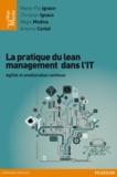 Marie-Pia Ignace et Christian Ignace - La pratique du lean management dans l'IT - Agilité et amélioration continue.