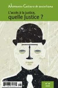 Marie-Pier Arnault et Matthieu Bardin - Nouveaux Cahiers du socialisme. No. 16, Automne 2016 - L'accès à la justice, quelle justice?.