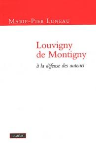 Marie-Pier Luneau - Louvigny de Montigny à la défense des auteurs.