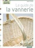 Marie Pieroni et Jérôme Pallé - Le guide de la vannerie.