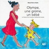 Olympe, une graine, un bébé ou lhistoire dune naissance médicalement assistée.pdf