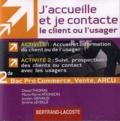 Marie-Pierre Atkinson et Daniel Thomas - J'accueille je contacte le client ou usager - 2e Bac Pro Commerce, Vente, ARCU.