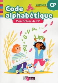 Marie-Pierre Attard-Legrand et Florence Chateau-Larue - Mon fichier de CP Code alphabétique.