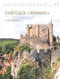 Marie-Pierre Baudry - Châteaux Romans en Poitou-Charentes - Xe-XIe siècle.