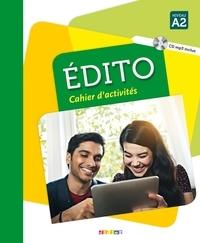 Marie-Pierre Baylocq et Stéphanie Brémaud - Edito cahier d'activités - Niveau A2. 1 CD audio MP3