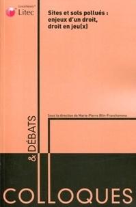 Marie-Pierre Blin-Franchomme - Sites et sols pollués : enjeux d'un droit, droit en jeu(x).