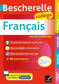 Marie-Pierre Bortolussi et Christine Grouffal - Bescherelle Français Collège (6e, 5e, 4e, 3e) - grammaire, orthographe, conjugaison, vocabulaire, littérature.