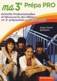 Marie-Pierre Buisson - Ma 3e Prépa Pro.