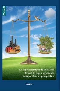 Marie-Pierre Camproux Duffrène et Jochen Sohnle - La représentation de la nature devant le juge : approches comparative et prospective.