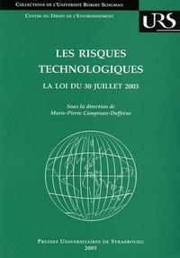 Marie-Pierre Camproux-Duffrène - Les risques technologiques : La loi du 30 juillet 2003.