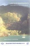Marie-Pierre Cerveau - Les îles Marquises - Insularité et développement.