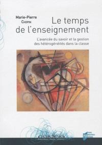 Marie-Pierre Chopin - Le temps de l'enseignement - L'avancée du savoir et la gestion des hétérogénéités dans la classe.